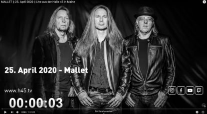 MALLET || 25. April 2020 || Live aus der Halle 45 in Mainz