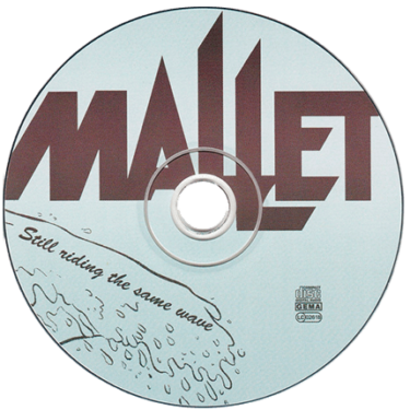 mallet-still-riding-the-same-wave-disc